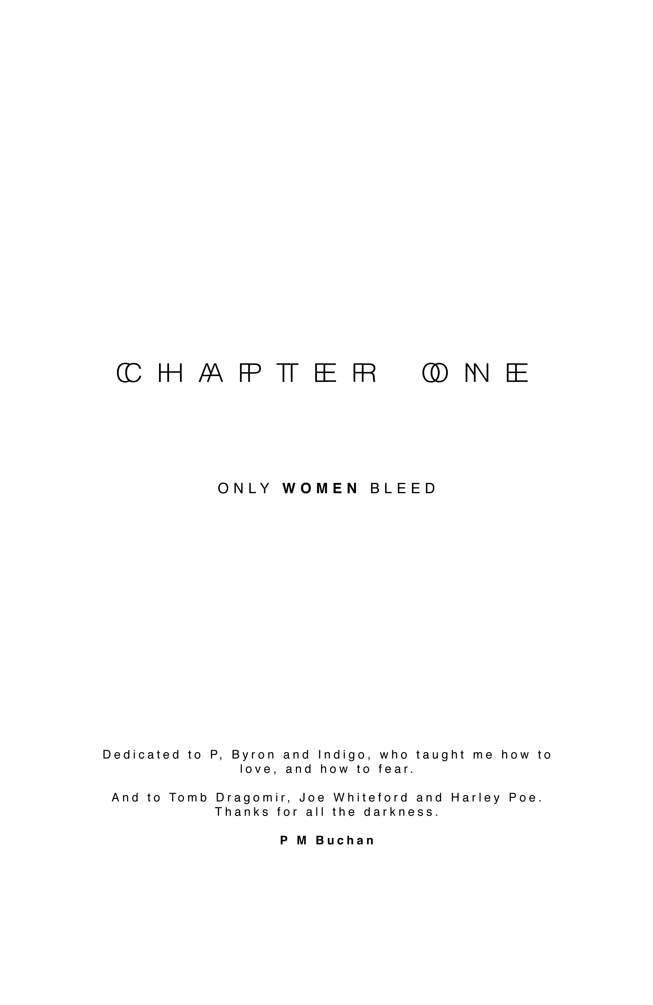 Chapter 1 – Only Women Bleed
